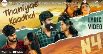 N4   Thaniyae Kaadhal Lyric Video